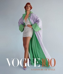 Vogue 100 : A Century of Style, Paperback / softback Book