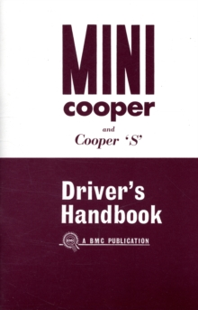 Mini Owner's Handbook: Mini Cooper & Cooper `S' Mk 1 : Part No. Akd3891, Paperback Book