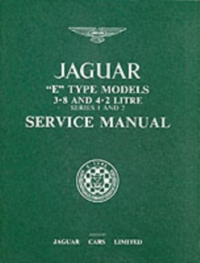 Jaguar E-Type 3.8/4.2 Series 1 and 2 Workshop Manual, Paperback Book