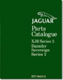Jaguar XJ6 Series 2 Parts Catalogue, Paperback / softback Book