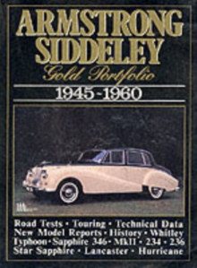 Armstrong Siddeley Gold Portfolio, 1945-60 : Road Tests, Technical and Performance Data, Buying Used and Historical Section, Paperback / softback Book