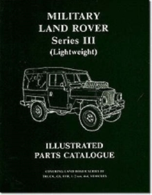 Military Land Rover Series III (lightweight) Parts Catalogue, Paperback Book