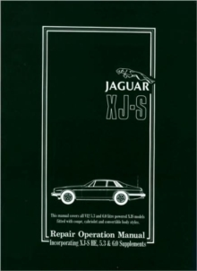 Jaguar XJS12 (and HE Supplement) 1975 to Mid 1995 Workshop Manual, Paperback Book