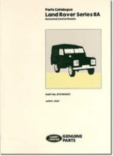 Land Rover Series 2A Bonneted Control Parts Catalogue, Paperback / softback Book