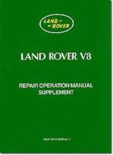 Land Rover V8 Repair Operation Manual Supplement, Paperback / softback Book