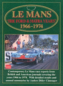 Le Mans : The Ford and Matra Years, 1966-74, Paperback / softback Book