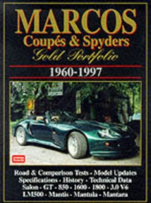 Marcos Coupes and Spyders Gold Portfolio 1960-1997, Paperback Book