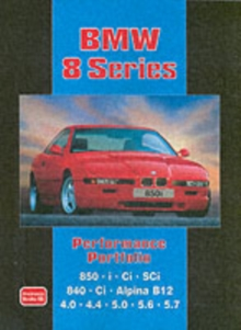BMW 8 Series Performance Portfolio : Contains Road and Comparison Tests, Useful Buyer's Guide and Other Information, Paperback Book