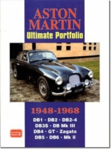 Aston Martin Ultimate Portfolio 1948-1968 : A Collection of Articles Detailing the Evolution from the 2-litre to the DB2 Through to the DB5, Made Famous by James Bond, Paperback Book