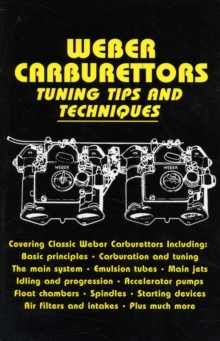 Weber Carburettors Tuning Tips and Techniques, Paperback / softback Book