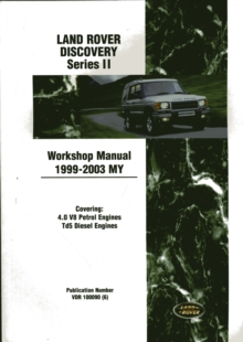 Land Rover Discovery Series II Workshop Manual 1999-2003 MY, Paperback Book