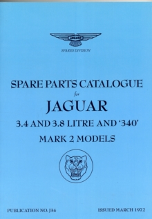 Jaguar Mk 2 (3.4, 3.8  & 340) Spare Parts Catalogue (1959-1969), Paperback / softback Book