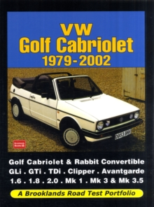 VW Golf Cabriolet 1979-2002 : (A Brooklands Road Test Portfolio), Paperback Book