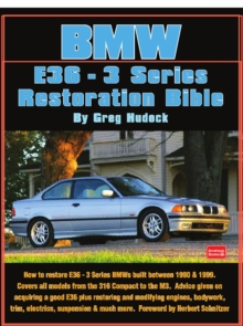 BMW 3 Series E36 Restoration Tips & Techniques, Paperback Book