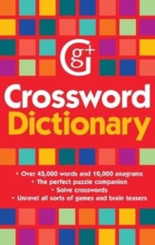 Crossword Dictionary : Over 45,000 words and 10,000 anagrams, Paperback / softback Book