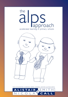 The ALPS approach : Accelerated learning in primary schools, PDF eBook