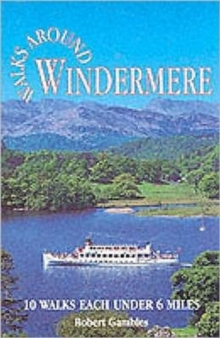Walks Around Windermere, Paperback / softback Book
