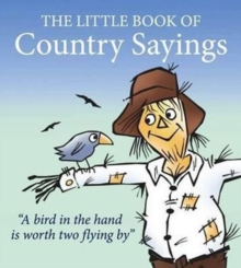 Little Book of Country Sayings, Paperback / softback Book