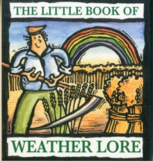 The Little Book of Weather Lore, Paperback Book