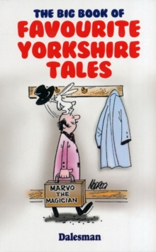 The Big Book of Favourite Yorkshire Tales, Paperback / softback Book