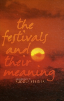 The Festivals and Their Meaning, Paperback / softback Book