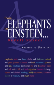 From Elephants to Einstein : Answers to Questions, Paperback Book