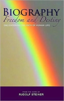 Biography: Freedom and Destiny : Enlightening the Path of Human Life, Paperback / softback Book