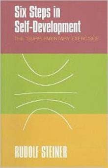 Six Steps in Self-development : The 'supplementary Exercises', Paperback / softback Book