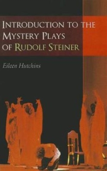 Introduction to the Mystery Plays of Rudolf Steiner, Paperback Book