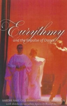 Eurythmy and the Impulse of Dance, Paperback Book