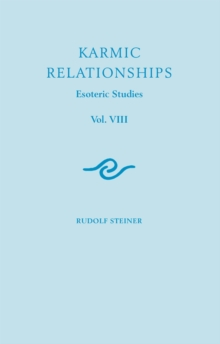 Karmic Relationships : Esoteric Studies Volume 8, Paperback Book