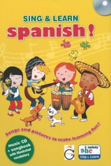 Sing and Learn : Sing and learn Spanish - book + CD, Mixed media product Book