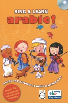 Sing & Learn Arabic! : Songs & Pictures to Make Learning Fun!, Mixed media product Book