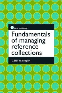 Fundamentals of Managing Reference Collections, Paperback Book