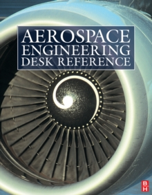 Aerospace Engineering Desk Reference, Hardback Book