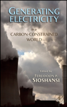 Generating Electricity in a Carbon-Constrained World, Hardback Book