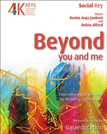 Beyond You and Me : Inspiration and Wisdom for Community Building, Paperback / softback Book