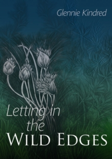 Letting in the Wild Edges, Paperback Book