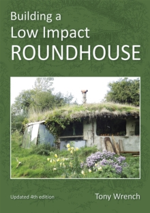 Building a Low Impact Roundhouse, Paperback / softback Book