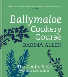Ballymaloe Cookery Course: Revised Edition, Hardback Book