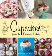 Cupcakes from the Primrose Bakery : Cupcakes from the Primrose Bakery, Hardback Book