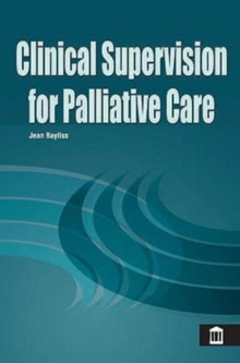 Clinical Supervision for Palliative Care, Spiral bound Book
