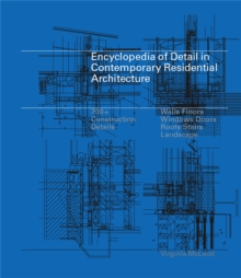 Encyclopedia of Detail in Contemporary Residential Architecture, Hardback Book