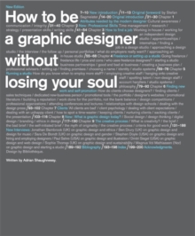 How to be a Graphic Designer, Without Losing Your Soul, Paperback / softback Book