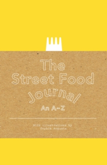 Street Food Journal : An A-Z, Paperback Book