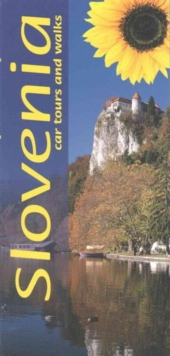 Slovenia : Car Tours and Walks, Paperback Book