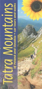 Tatra Mountains of Poland and Slovakia : Car Tours and Walks, Paperback Book