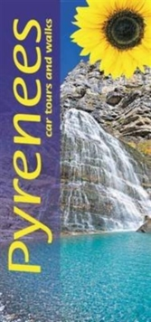 Pyrenees : Car Tours and Walks, Paperback Book
