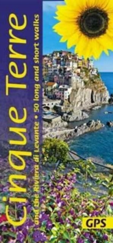 Cinque Terre and the Riviera di Levante : 50 Long and Short Walks, Paperback Book