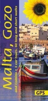Malta, Gozo and Comino: 3 car tours, 60 long and short walks, Paperback Book